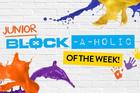 Junior Blockaholic of The Week